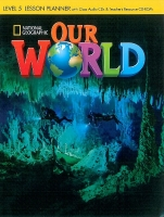OUR WORLD Level 5 LESSON PLANNER with CLASS AUDIO CD & TEACHER'S RESOURCE CD-ROM - CRANDALL, J., SHIN, J. K.