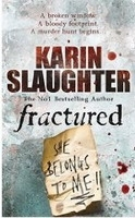 FRACTURED - SLAUGHTER, K.
