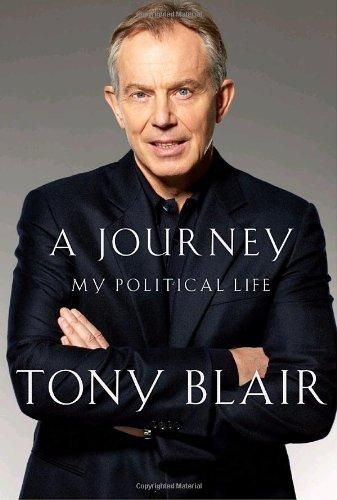 A Journey : My Political Life Tony Blair - Blair, T.