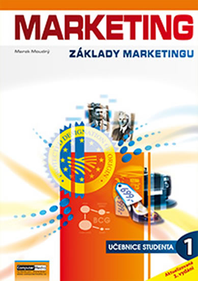 Marketing - Základy marketingu 1. - Učebnice studenta - Moud...