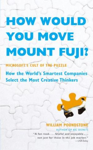 How Would You Move Mount Fuji?: Microsoft's Cult of Puzzle -...