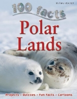100 Facts Polar Lands - Parker, S.