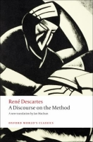 A DISCOURSE ON THE METHOD (Oxford World´s Classics New Editi...