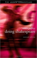 Doing Shakespeare (Arden Shakespeare) - Palfrey, S.