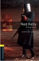 OXFORD BOOKWORMS LIBRARY New Edition 1 NED KELLY AUDIO CD PA...