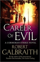 Career of Evil - Robert Galbraith (Joanne K. Rowling)