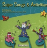 SUPER SONGS & ACTIVITIES 2 AUDIO CD - ALLAN, D.