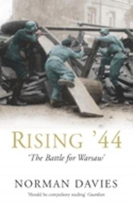 RISING ´44: BATTLE FOR WARSAW - DAVIES, N.