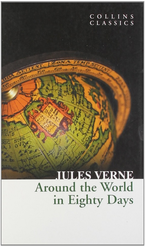 Around the World in 80 Days (Collins Classics) - VERNE, J.