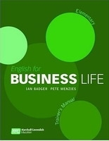 ENGLISH FOR BUSINESS LIFE ELEMENTARY TRAINER´S MANUAL - BADGER, I., MENZIES, P.