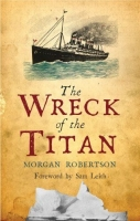 The Wreck of the Titan - Robertson, M.