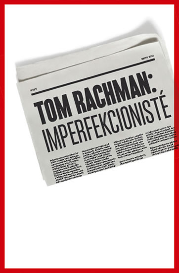 Imperfekcionisté - Tom Rachman