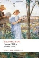 COUSIN PHILLIS AND OTHER STORIES (Oxford World´s Classics Ne...