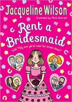Rent a Bridesmaid - Jacqueline Wilson
