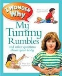 I WONDER WHY: MY TUMMY RUMBLES - AVISON, B.