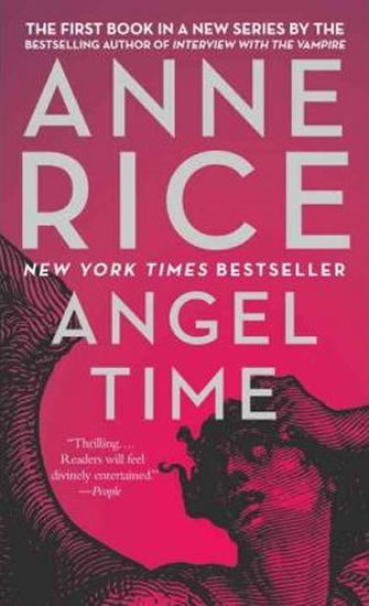 Angel Time : The Songs of the Seraphim - Anne Rice