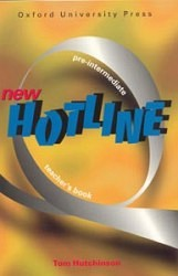 NEW HOTLINE PRE-INTERMEDIATE TEACHER´S BOOK - HUTCHINSON, T.