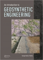 Introduction to Geosynthetic Engineering - Shukla, S.