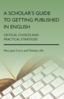 A Scholar's Guide to Getting Published in English Critical C...