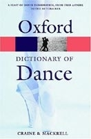 OXFORD DICTIONARY OF DANCE (Oxford Paperback Reference) - CR...