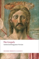 THE GOSPELS. Authorized King James Version (Oxford World´s C...