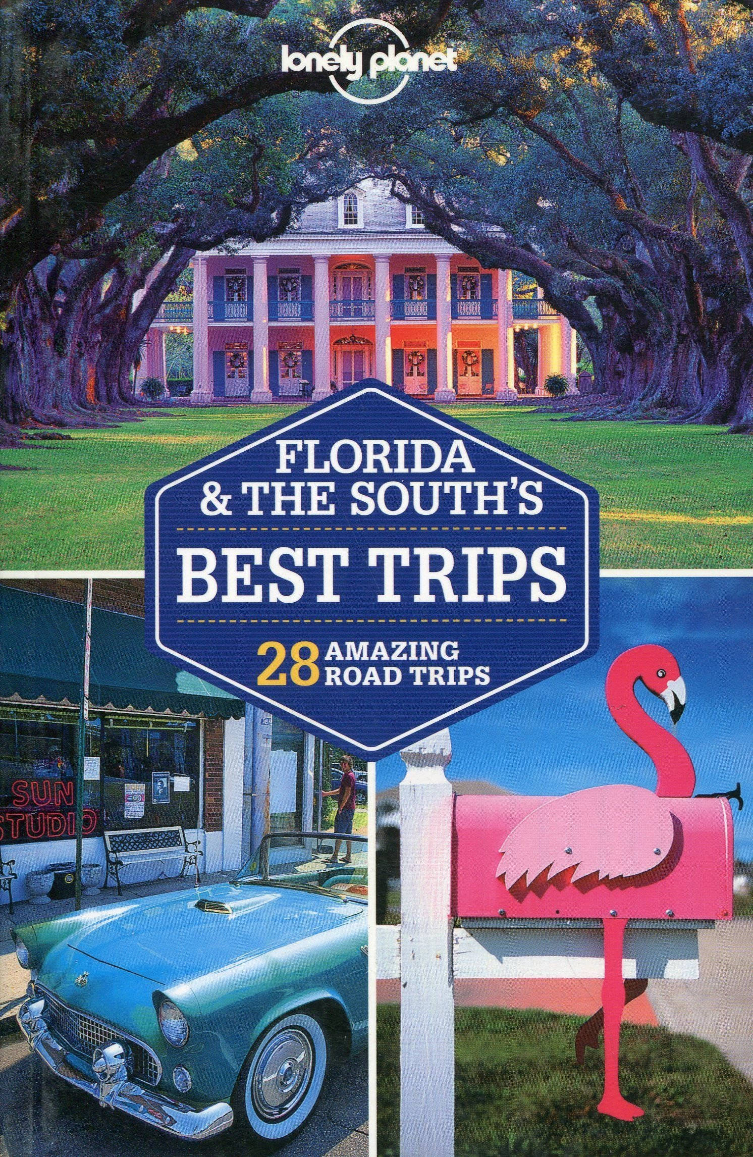 Lonely Planet Florida & The South's Best Trips 2.