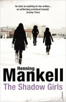 The Shadow Girls - Mankell, H.