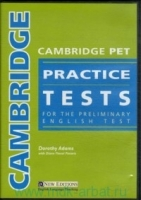 CAMBRIDGE PET PRACTICE TESTS AUDIO CDs /3/ - ADAMS, D.