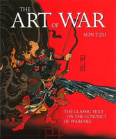 The Art of War: The Classic Text on the Conduct of Warfare -...
