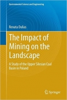 The Impact of Mining on the Landscape : A Study of the Upper...