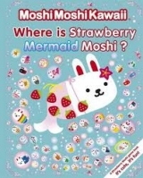MOSHI MOSHI KAWAII: WHERE IS STRAWBERRY MERMAID MOSHI? - KAW...