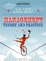 Management Theory and Practice, 8th rev. Ed. - Cole, G., Kel...