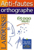 ANTI-FAUTES D´ORTHOGRAPHE - LAROUSSE COLLECTIF