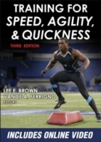 Training for Speed, Agility, and Quickness - Brown L.E., Fer...