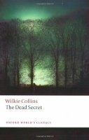 THE DEAD SECRET (Oxford World´s Classics New Edition) - COLL...