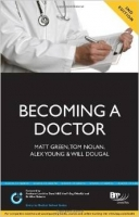 Becoming Doctor 2nd Ed. - Dougal, W., Green, M., Nolan, T., ...