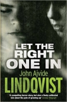 Let the Right One In - Lindqvist, J. A.
