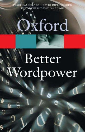 OXFORD BETTER WORDPOWER New Edition (Oxford Paperback Refere...