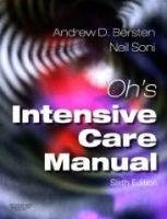 Oh´s Intensive Care Manual - Bersten, A., Soni, N.