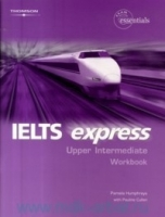 IELTS EXPRESS UPPER INTERMEDIATE WORKBOOK + WORKBOOK AUDIO C...
