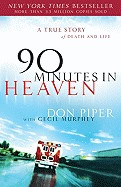 90 Minutes in Heaven - A True Story of Death & Life - Don Pi...