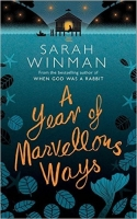 A Year of Marvellous Ways - Winman, S.