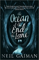 The Ocean at the End of the Lane - Gaiman, N.