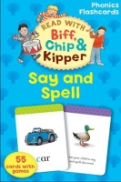 READ WITH BIFF, CHIP & KIPPER SAY & SPELL PHONICS FLASHCARDS...