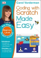 Computer Coding Scratch Made Easy (Key Stage 1) - Vorderman,...