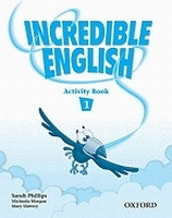 INCREDIBLE ENGLISH 1 ACTIVITY BOOK - MORGAN, M., PHILLIPS, S...