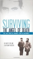 Surviving the Angel of Death - Kor, E., Buccieri, L.
