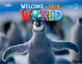 Welcome to Our World 2 Activity Book with Audio CD - J. K. O...