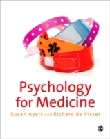 Psychology for Medicine - Ayers, S.