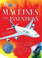 WORLD OF WONDER: MACHINES AND INVENTIONS - GRAHAM, I.